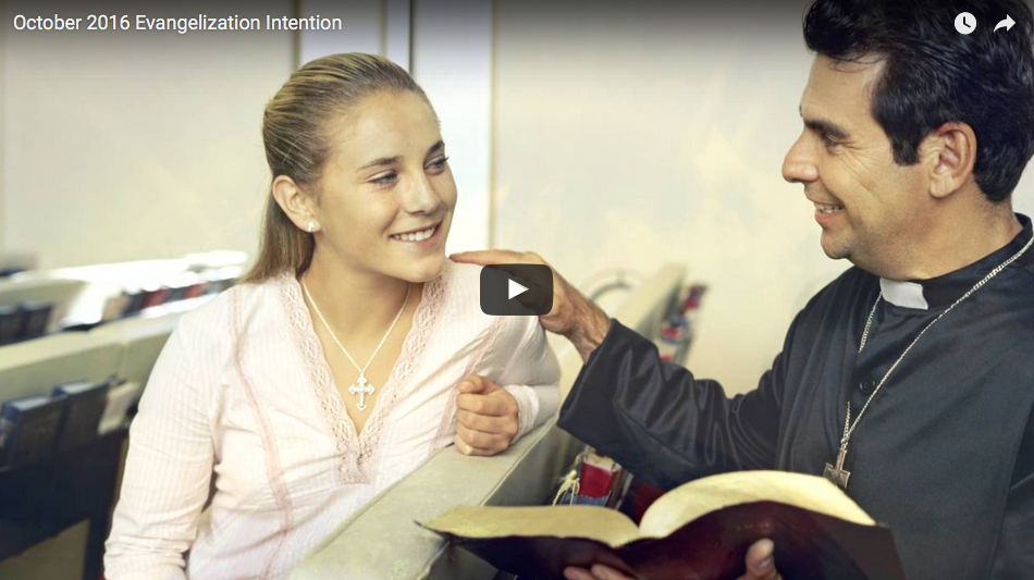 Evangelization Intention for October 2016-World Mission Day